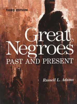 Great Negroes Past and Present
