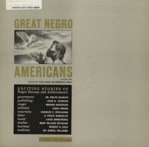 Great Negro Americans Volume One