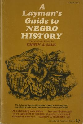 Layman Guide to Negro History